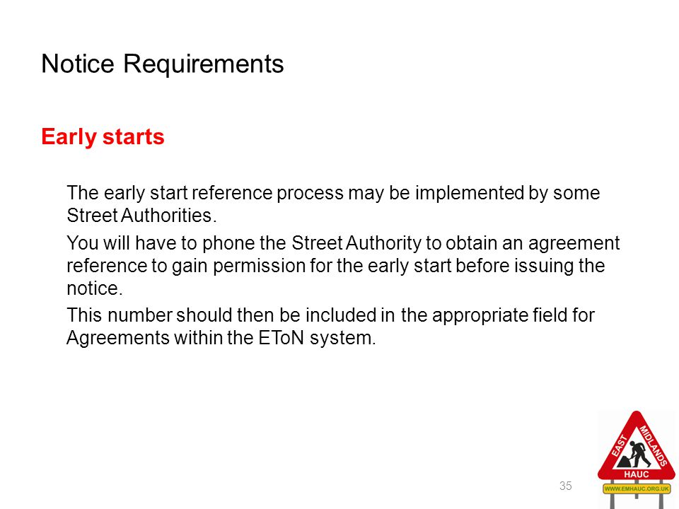 Notice Requirements Early starts