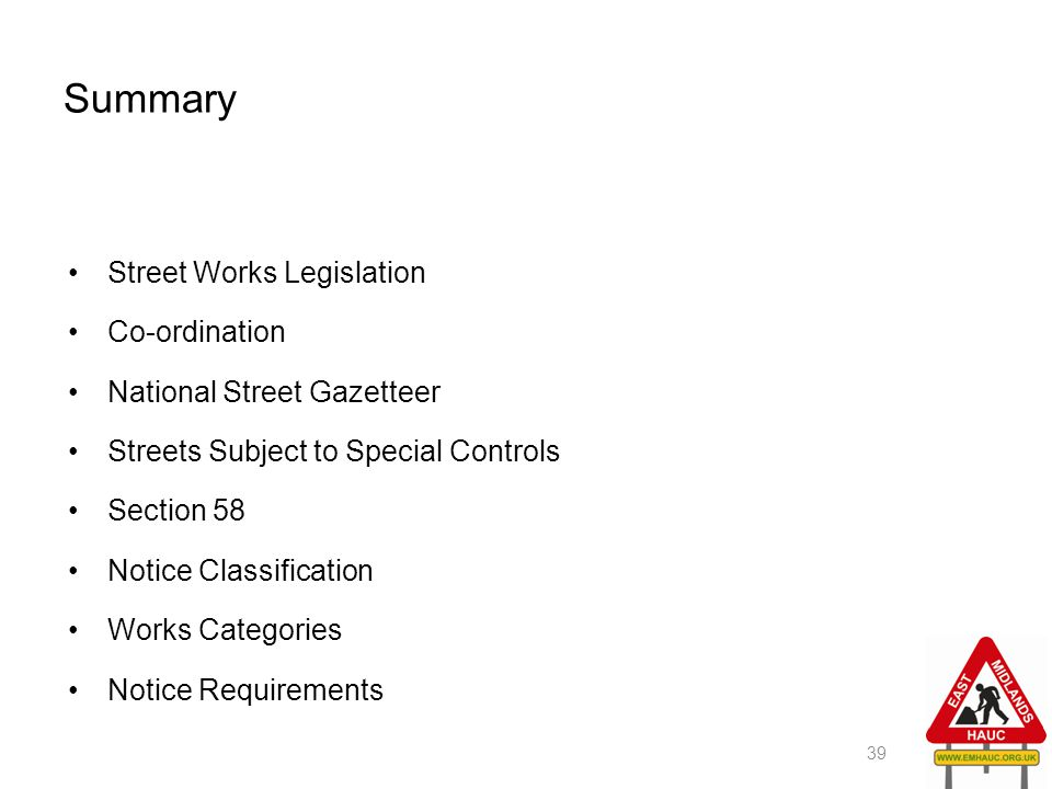Summary Street Works Legislation Co-ordination
