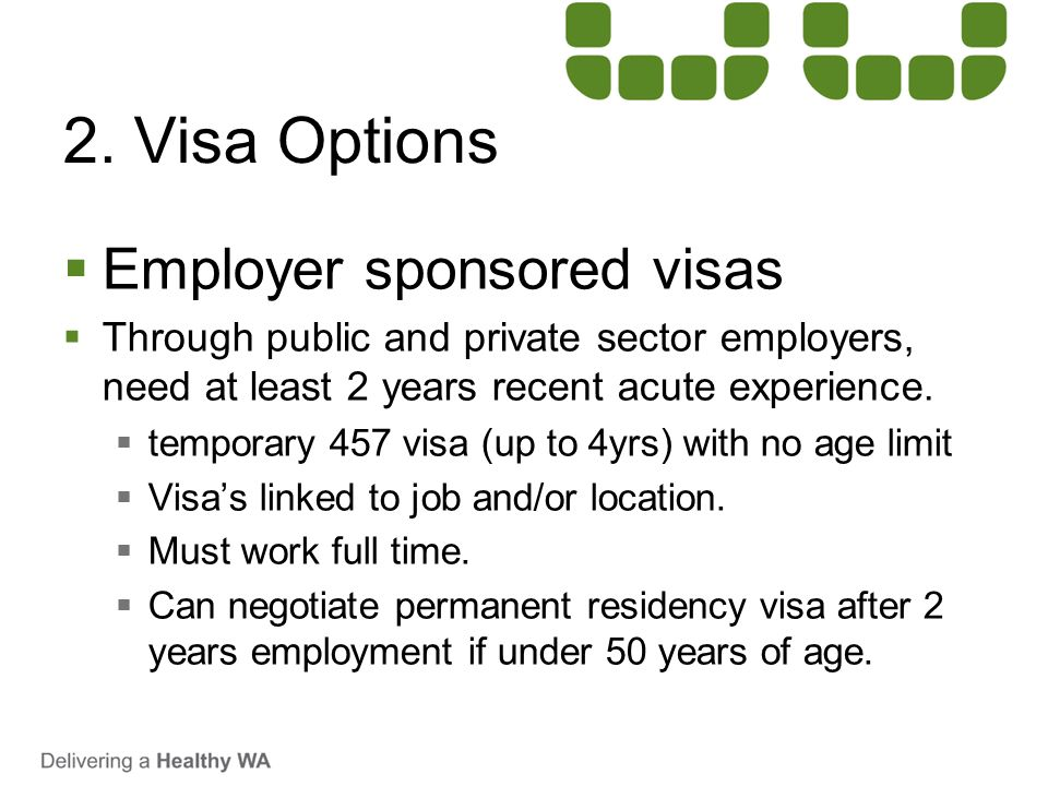 2. Visa Options Employer sponsored visas