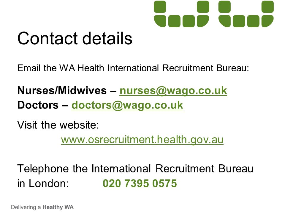 Contact details Nurses/Midwives – nurses@wago.co.uk