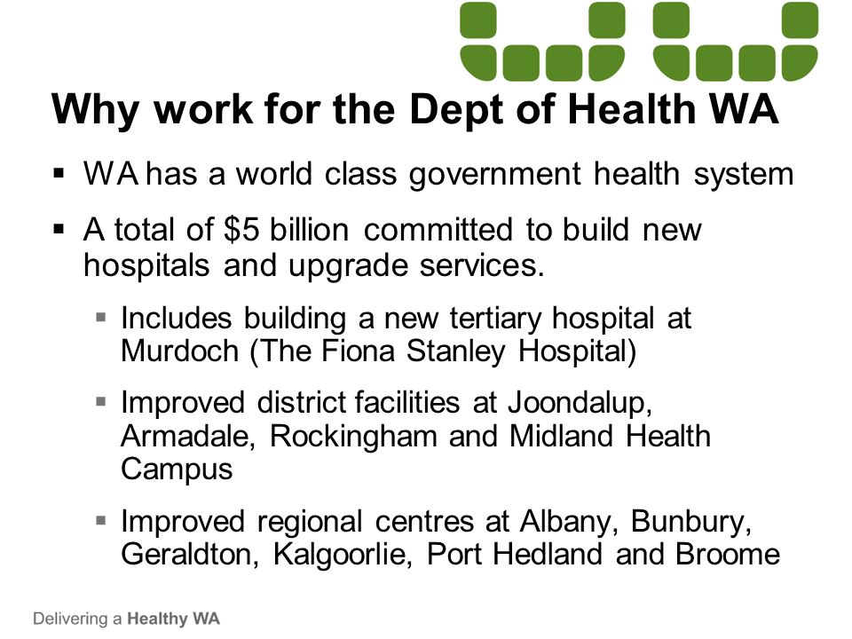 Why work for the Dept of Health WA