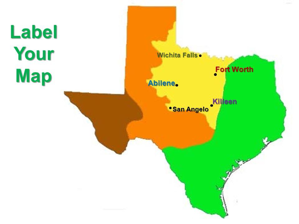 Label Your Map Wichita Falls Fort Worth Abilene Killeen San Angelo