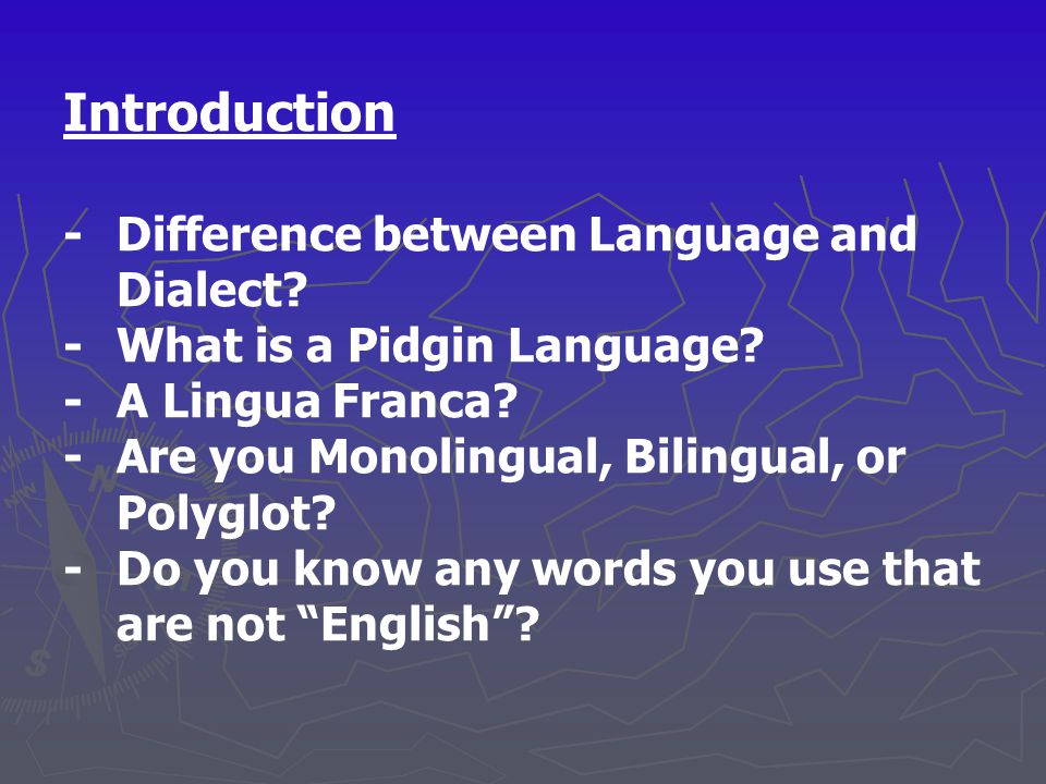 Introduction - Difference between Language and Dialect
