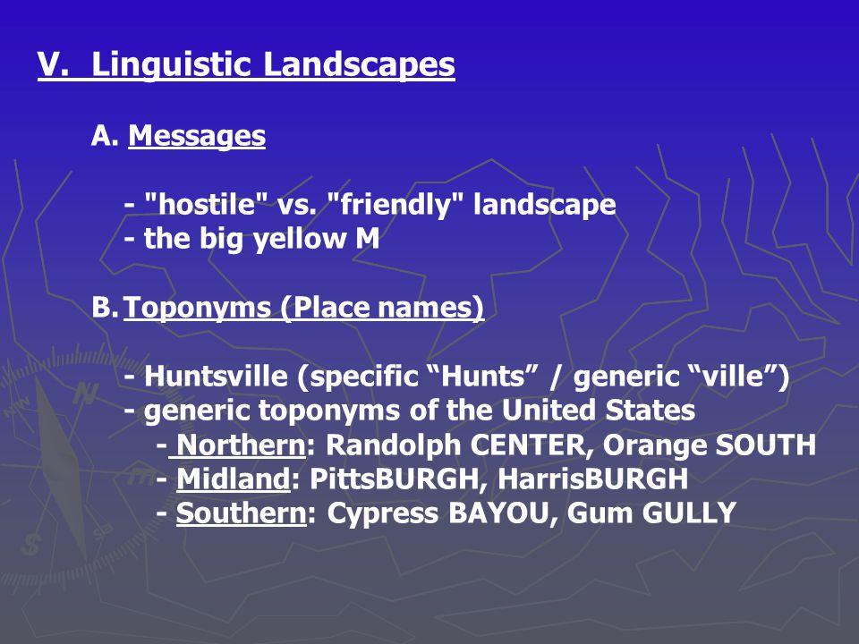 V. Linguistic Landscapes A. Messages