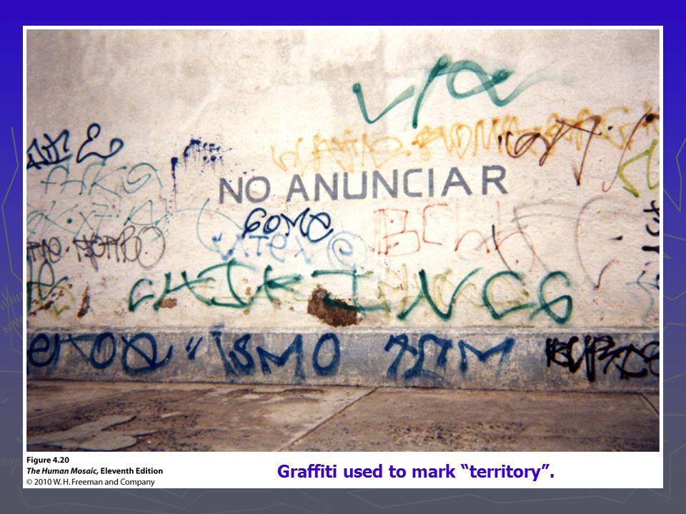 Graffiti used to mark territory .