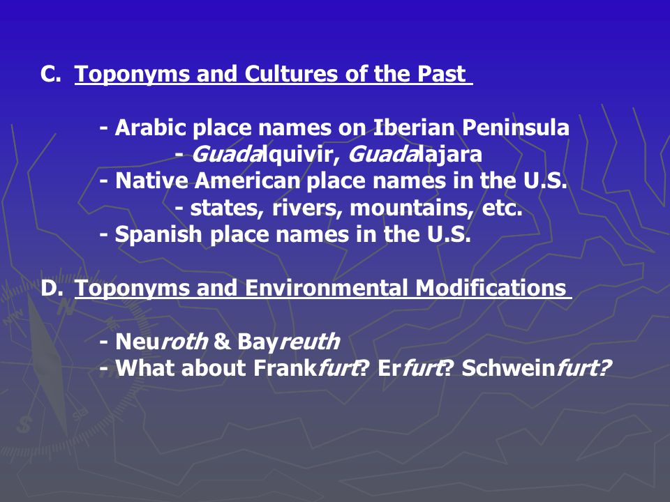 C. Toponyms and Cultures of the Past