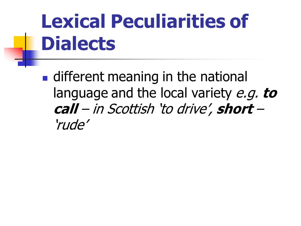 Lexical Peculiarities of Dialects