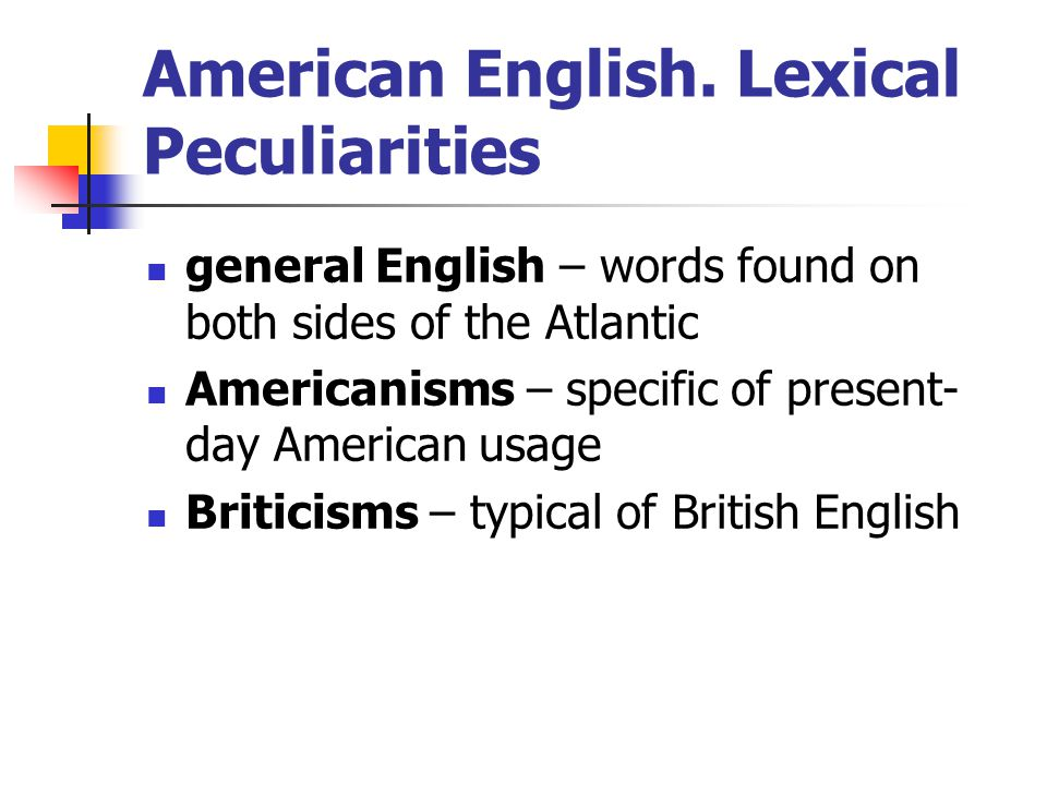 American English. Lexical Peculiarities