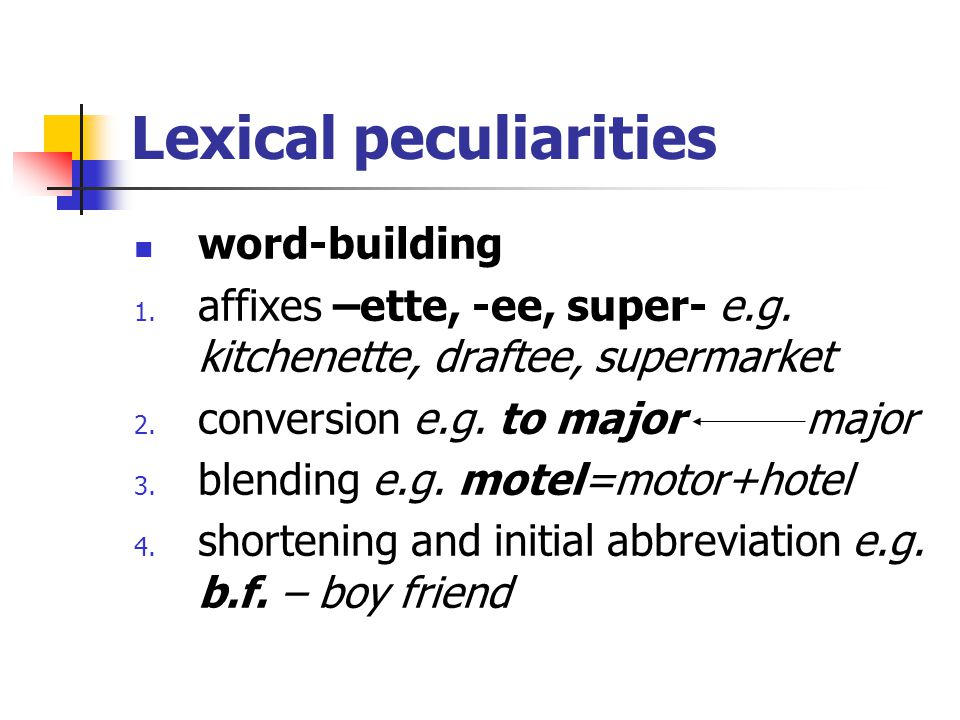 Lexical peculiarities