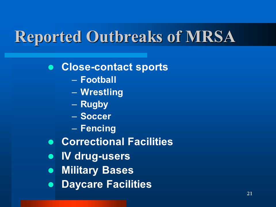 Reported Outbreaks of MRSA