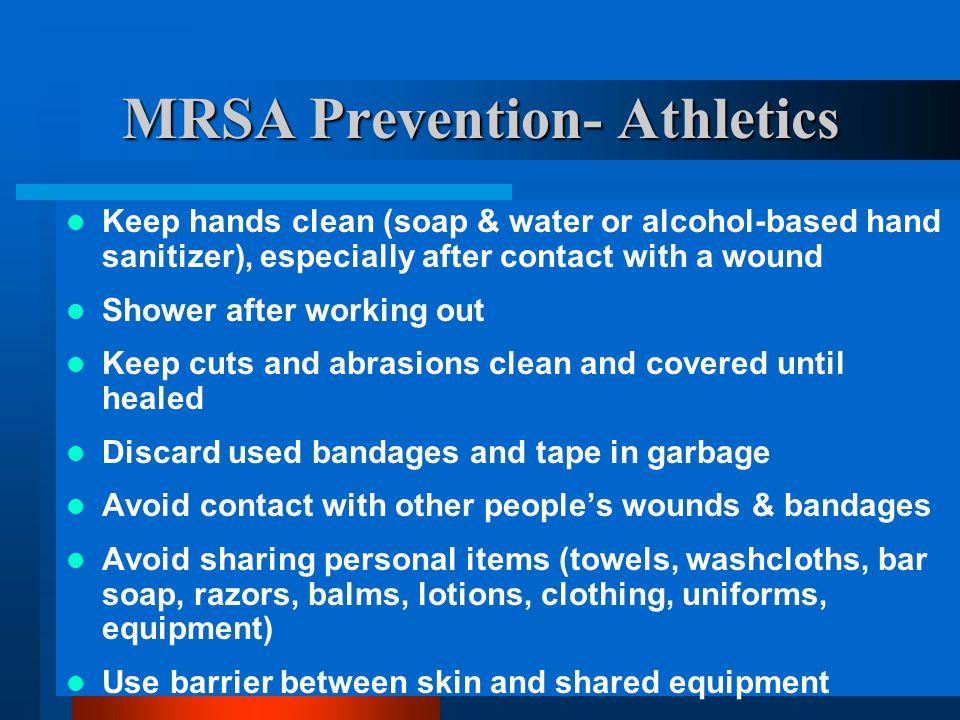 MRSA Prevention- Athletics