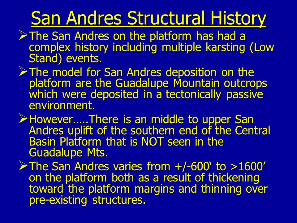 San Andres Structural History
