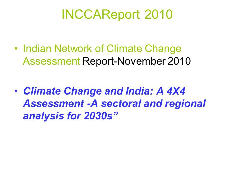 INCCAReport 2010 Indian Network of Climate Change Assessment Report-November 2010.