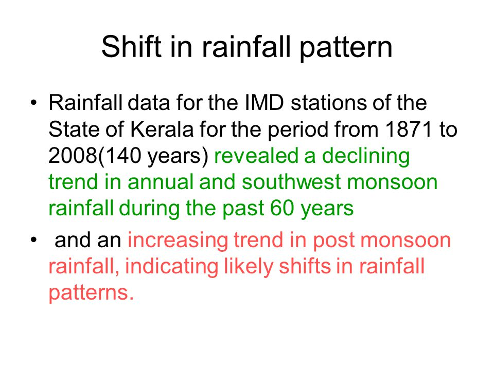 Shift in rainfall pattern