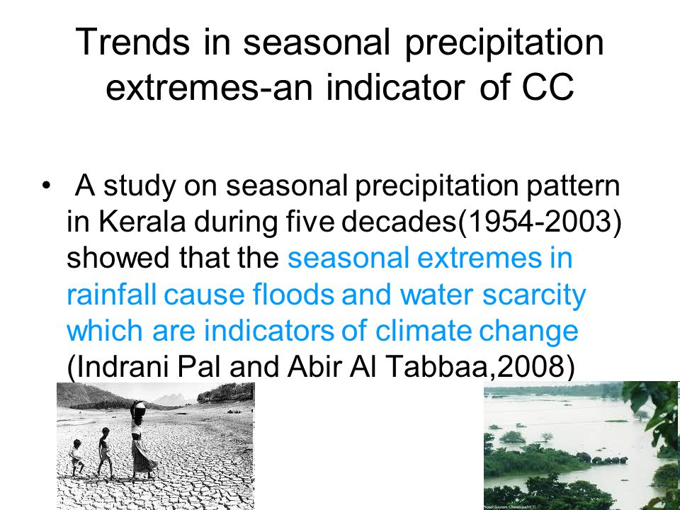Trends in seasonal precipitation extremes-an indicator of CC