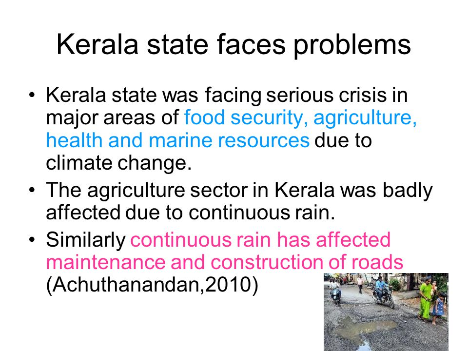 Kerala state faces problems