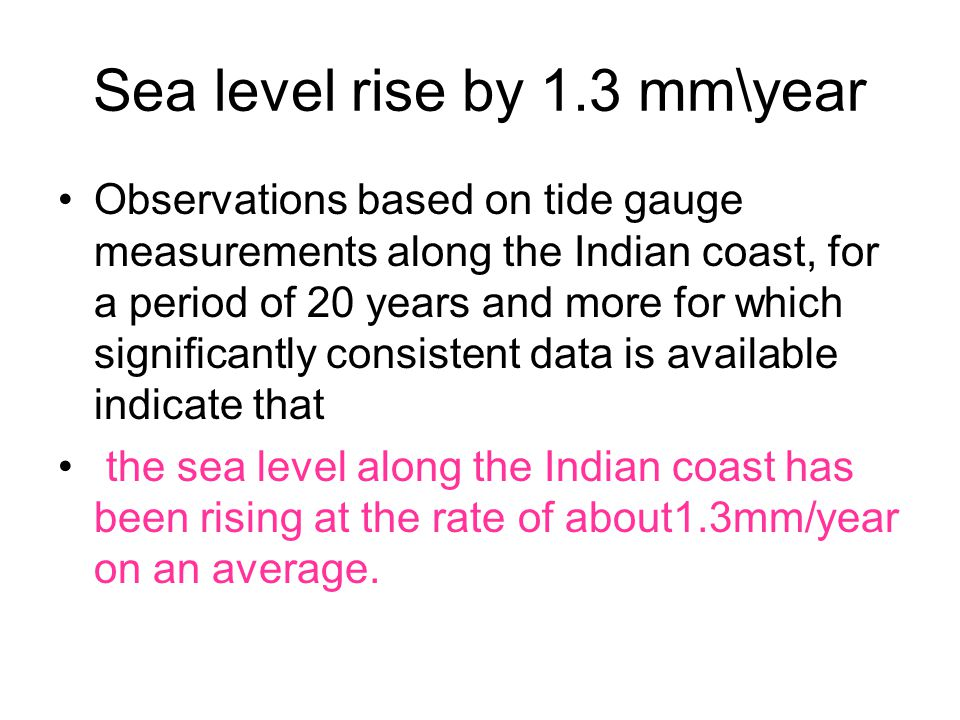 Sea level rise by 1.3 mm\year