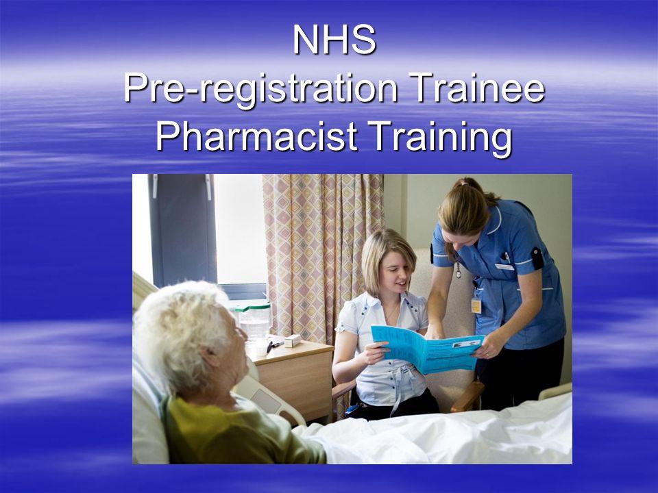 NHS Pre-registration Trainee Pharmacist Training