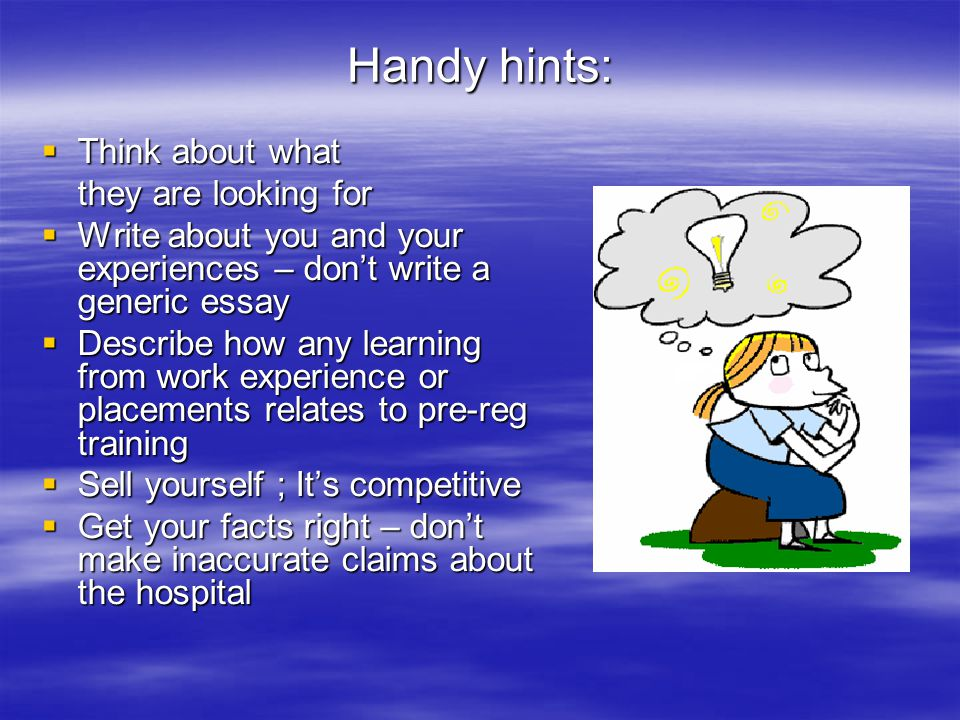 Handy hints: Think about what they are looking for