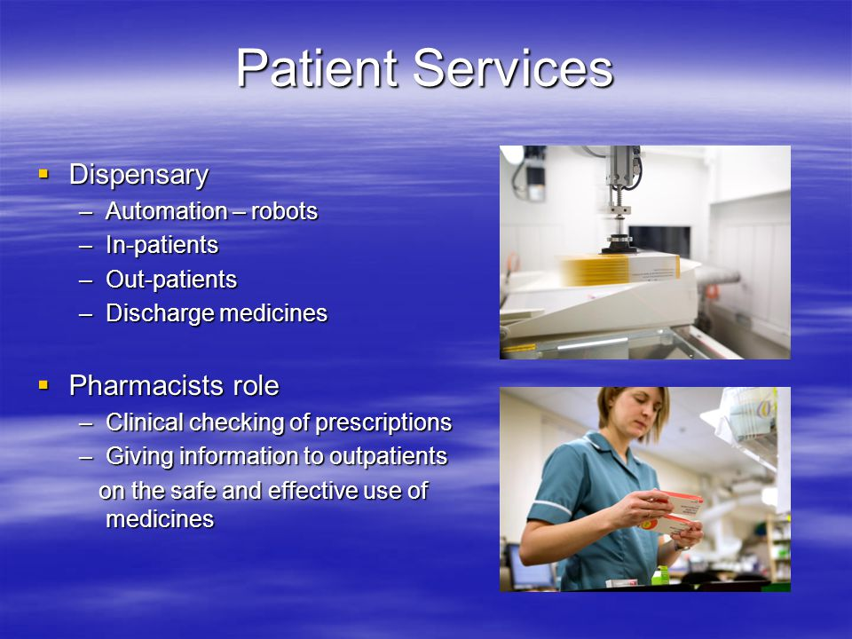 Patient Services Dispensary Pharmacists role Automation – robots