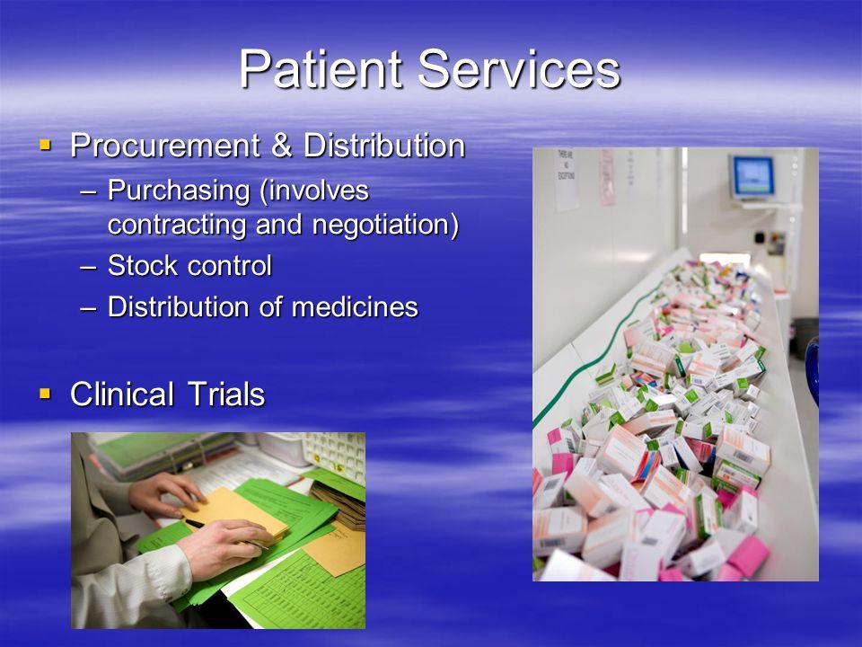 Patient Services Procurement & Distribution Clinical Trials
