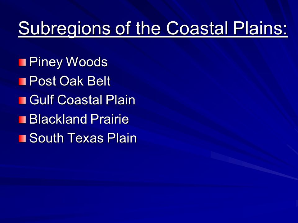 Subregions of the Coastal Plains: