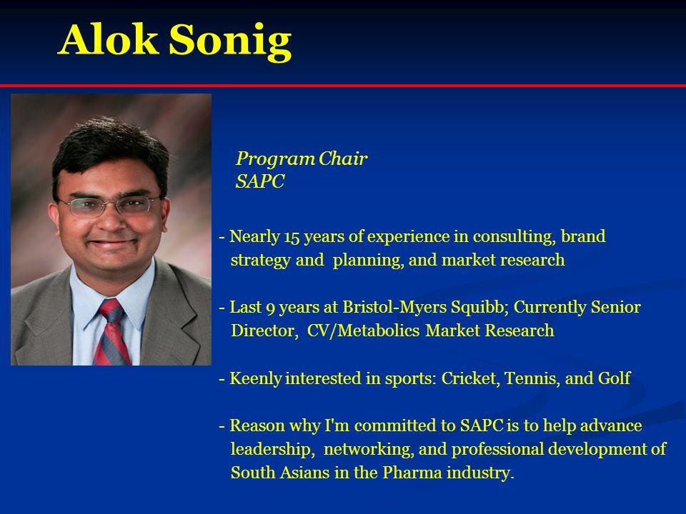 Alok Sonig Program Chair SAPC