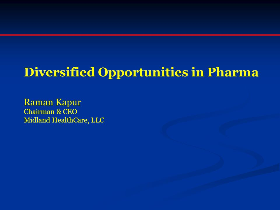 Diversified Opportunities in Pharma