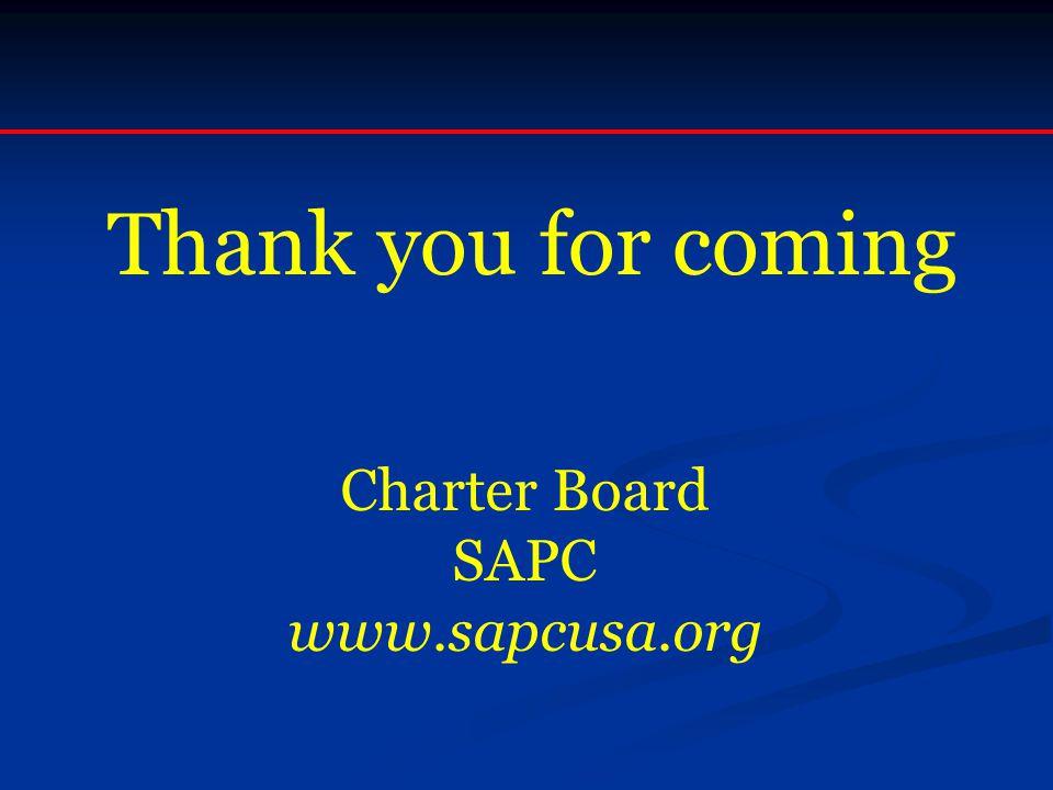 Thank you for coming Charter Board SAPC www.sapcusa.org