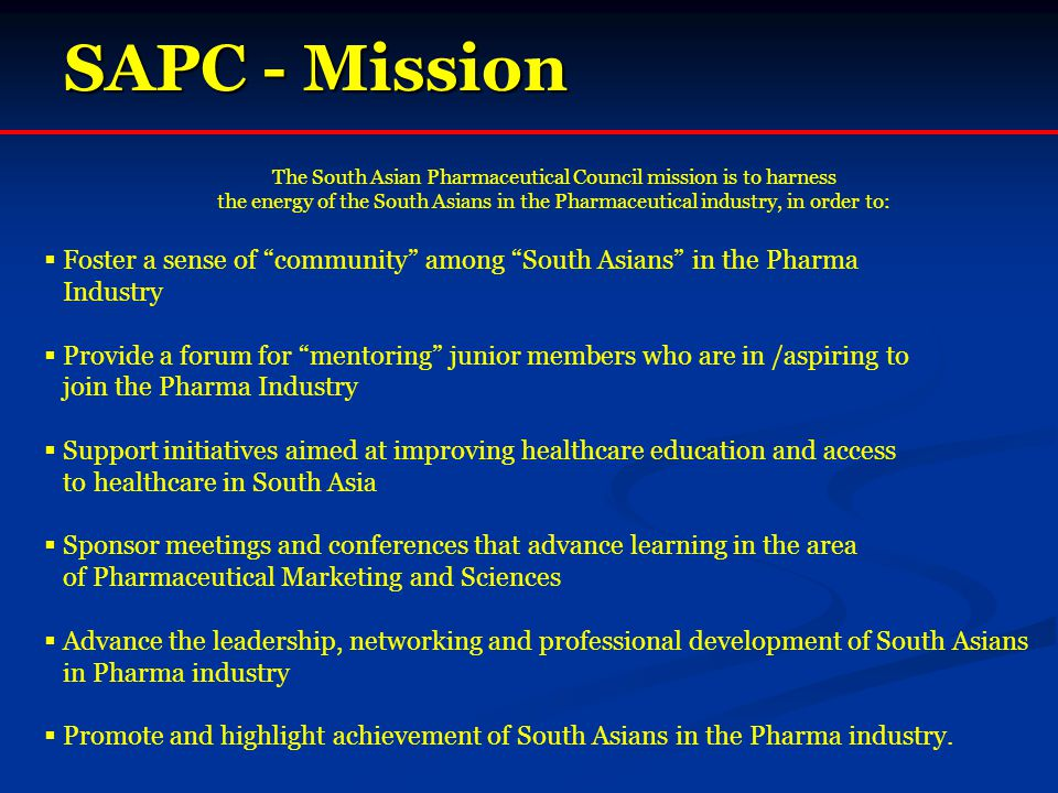 The South Asian Pharmaceutical Council mission is to harness
