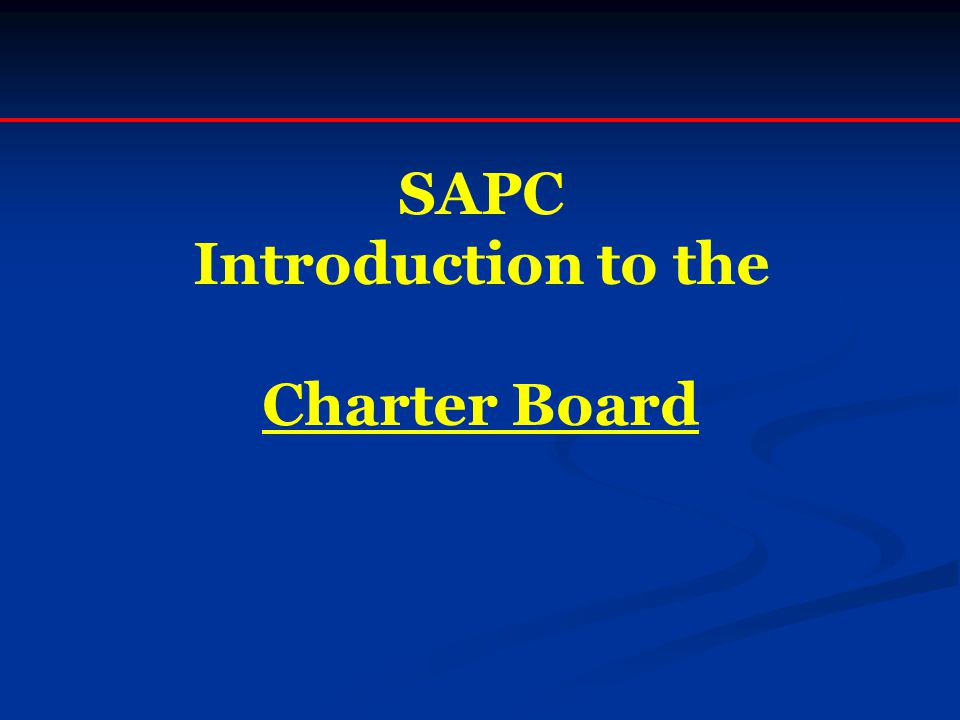 SAPC Introduction to the Charter Board
