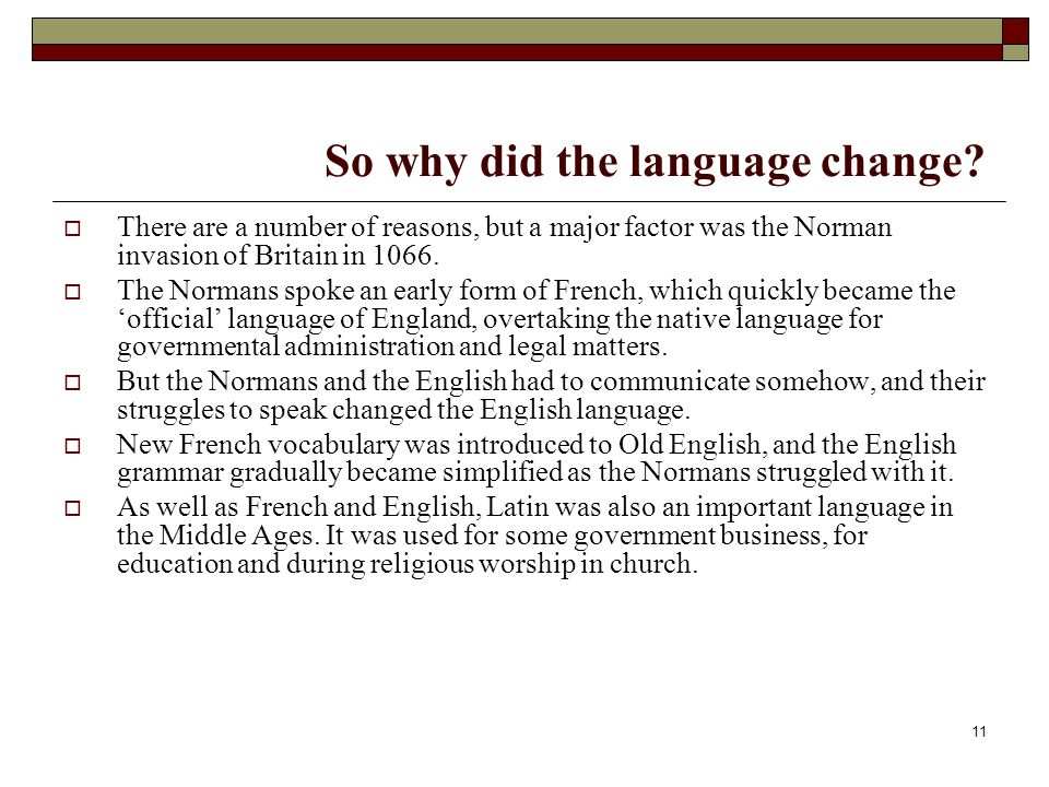 So why did the language change