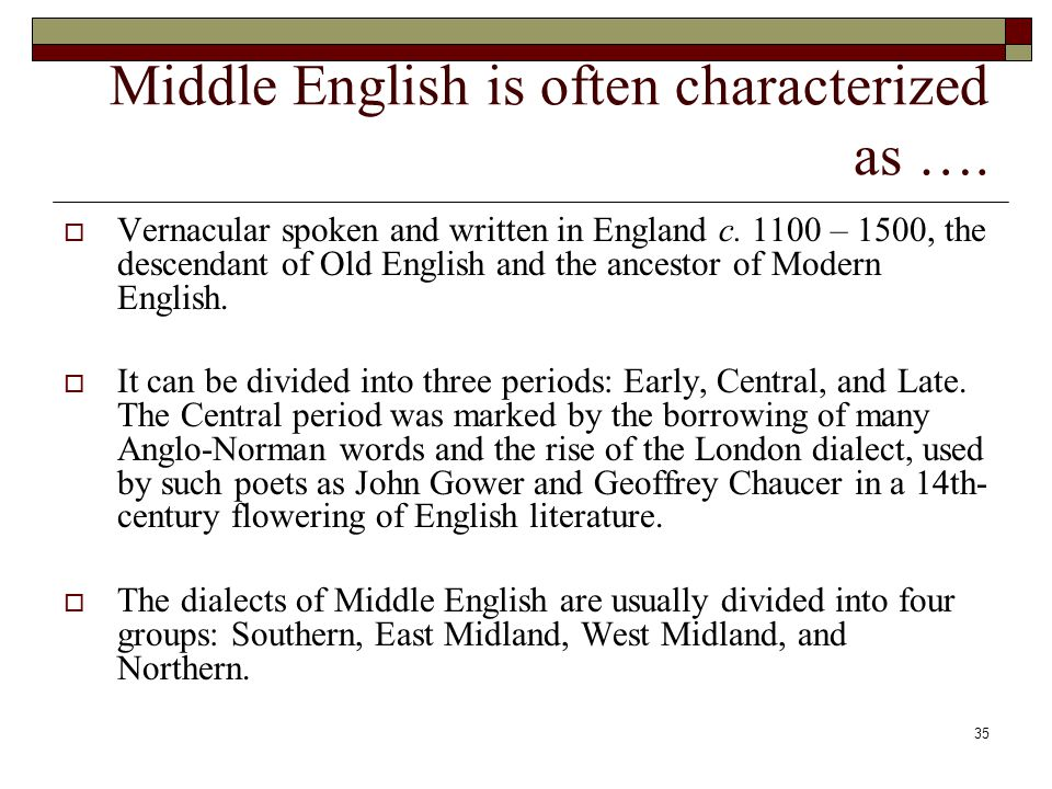 Middle English is often characterized as ….