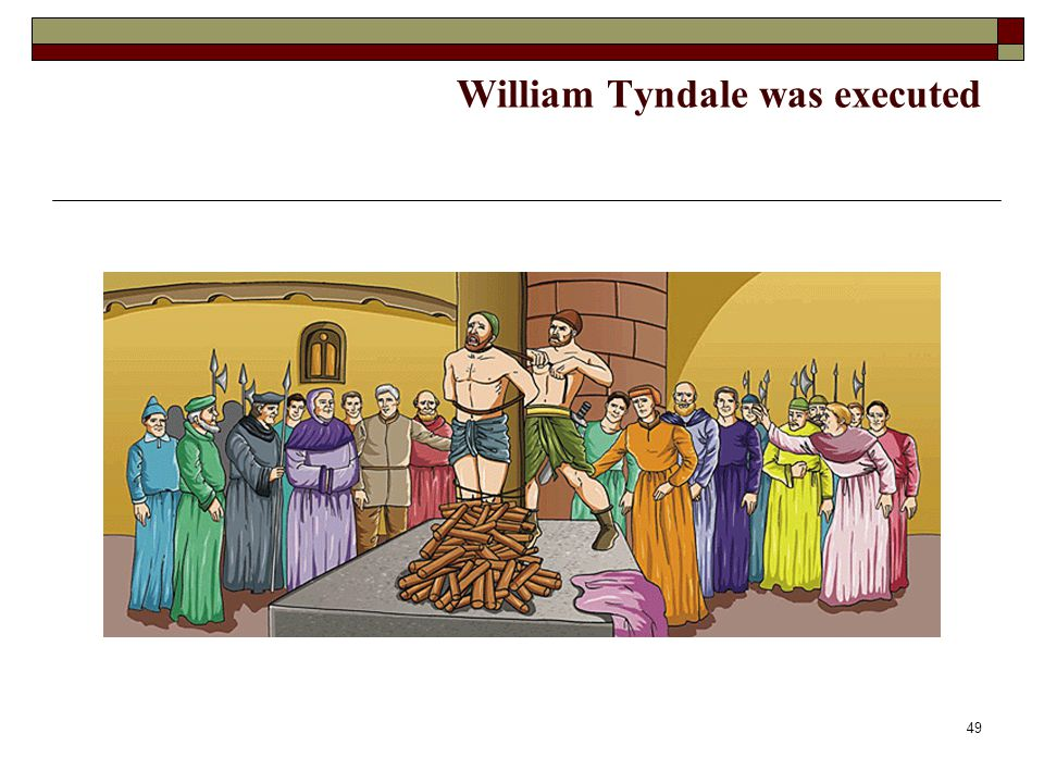 William Tyndale was executed