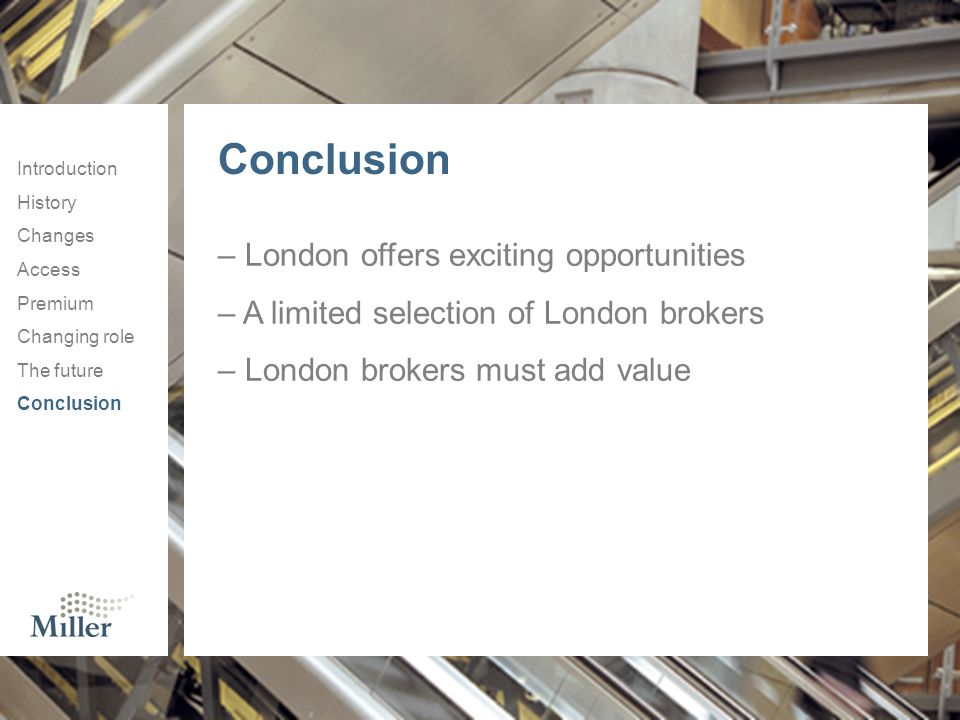 Conclusion London offers exciting opportunities