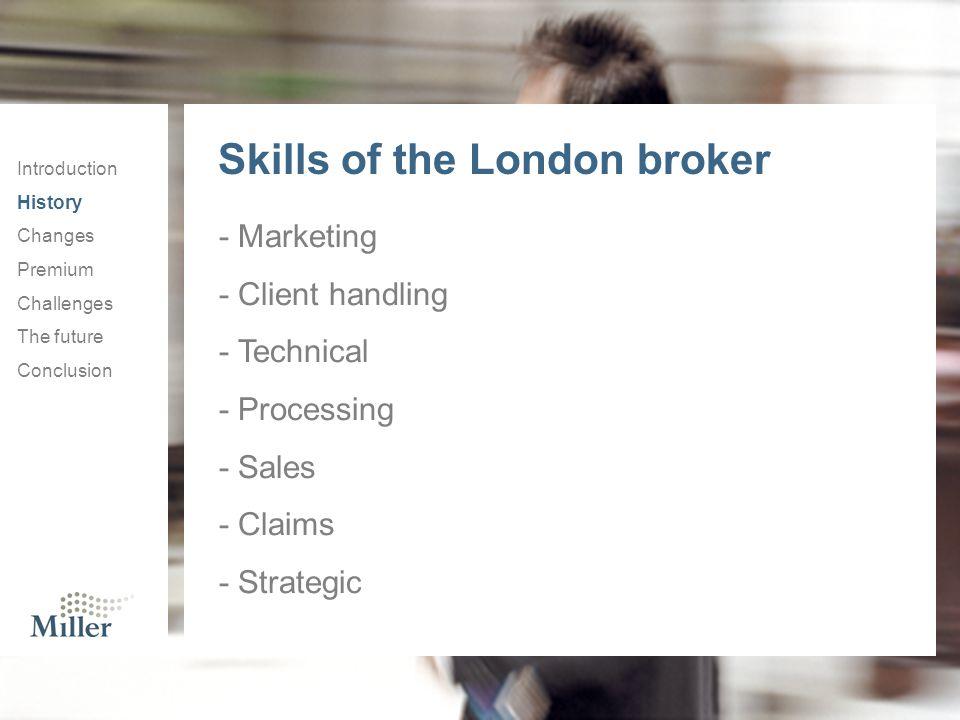Skills of the London broker