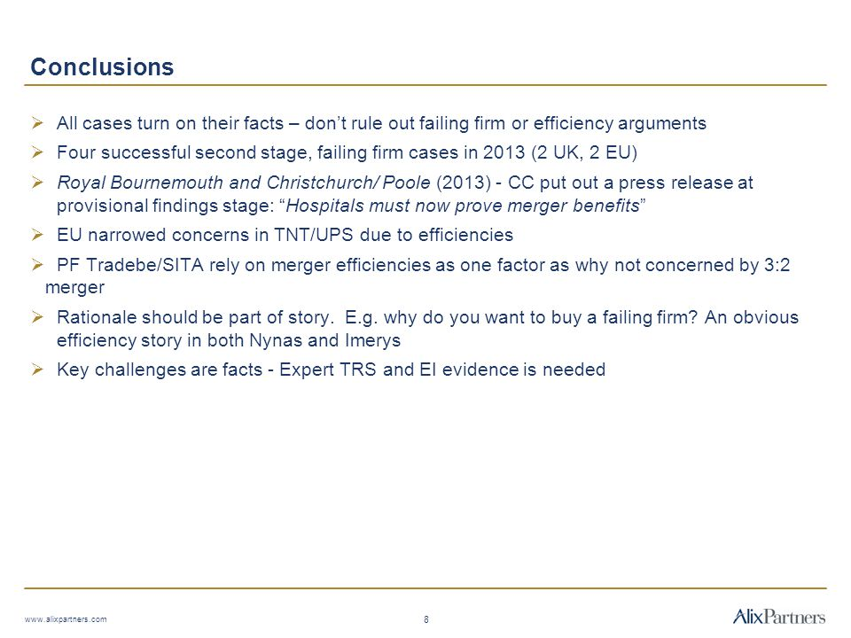 Conclusions All cases turn on their facts – don't rule out failing firm or efficiency arguments.