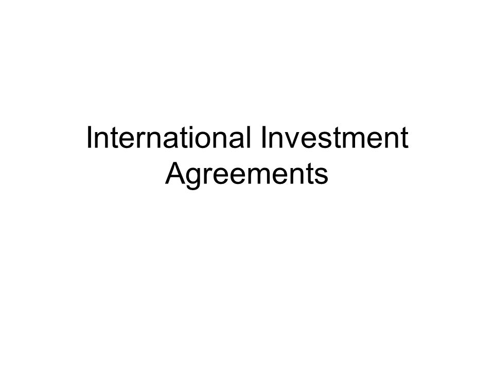 International Investment Agreements  Ppt Download