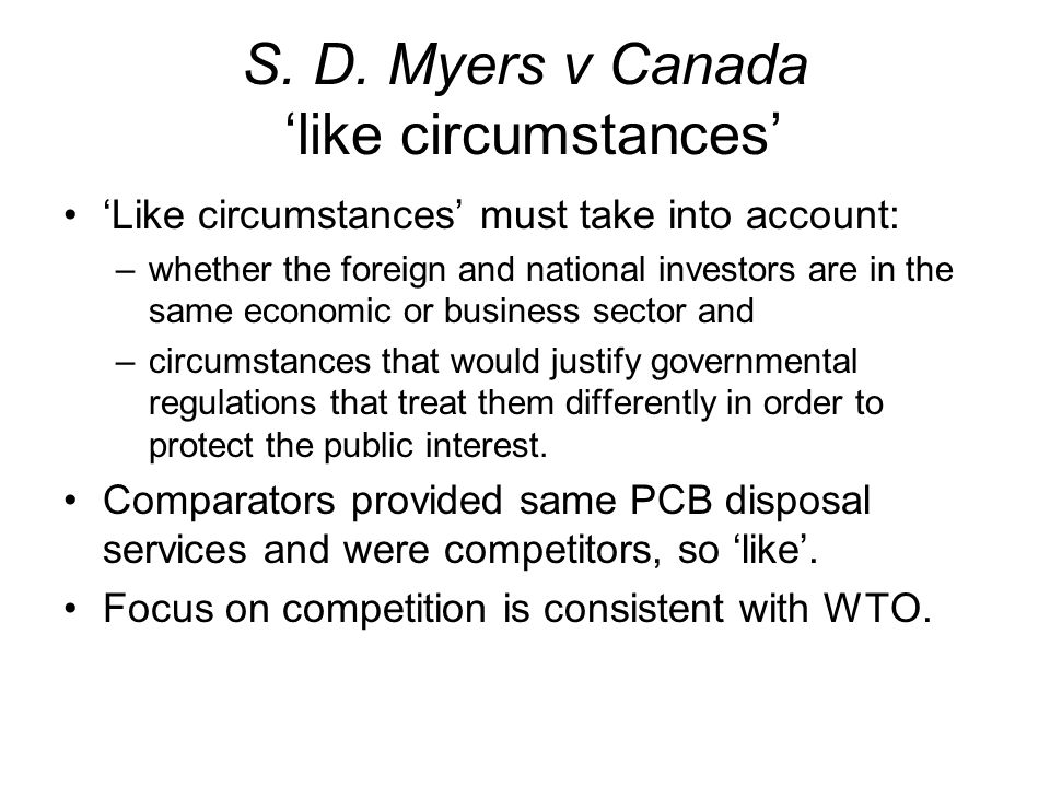 S. D. Myers v Canada 'like circumstances'
