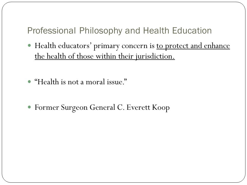 Professional Philosophy and Health Education