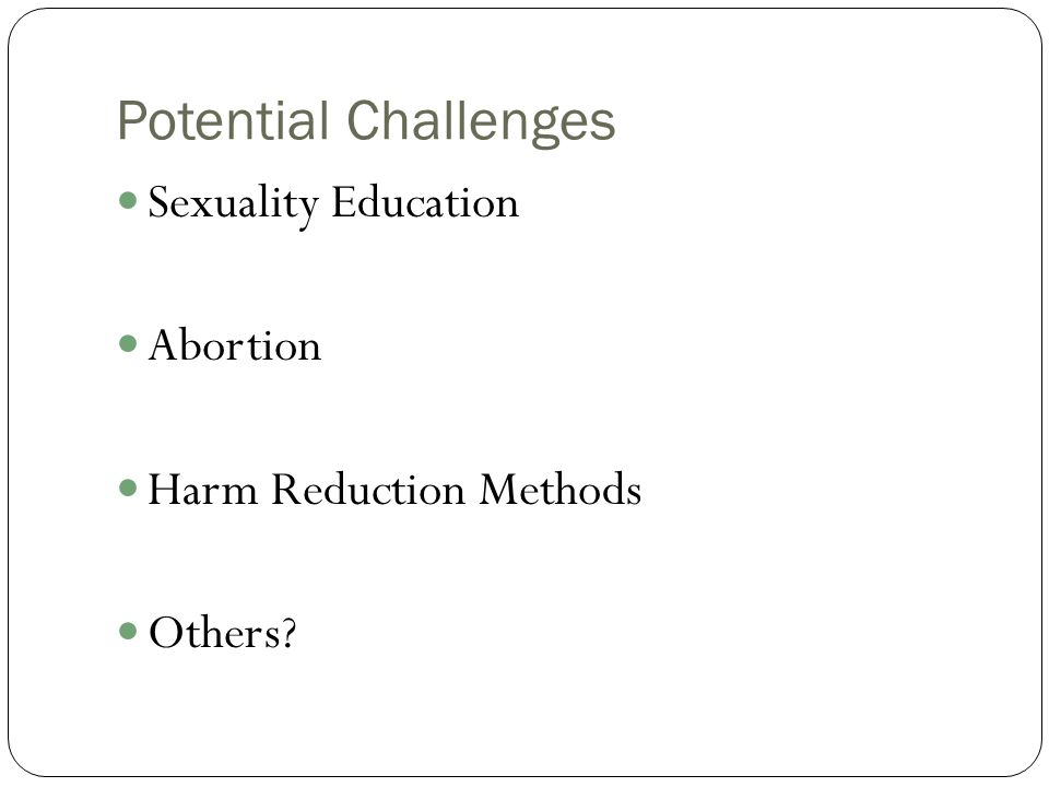Potential Challenges Sexuality Education Abortion