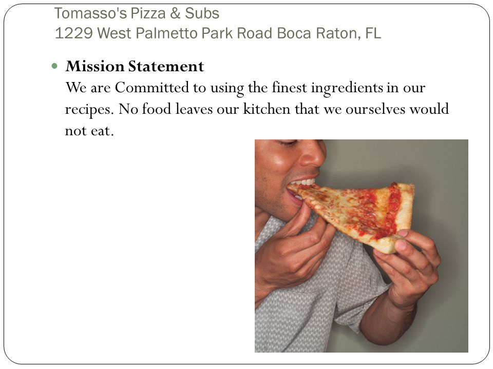 Tomasso s Pizza & Subs 1229 West Palmetto Park Road Boca Raton, FL