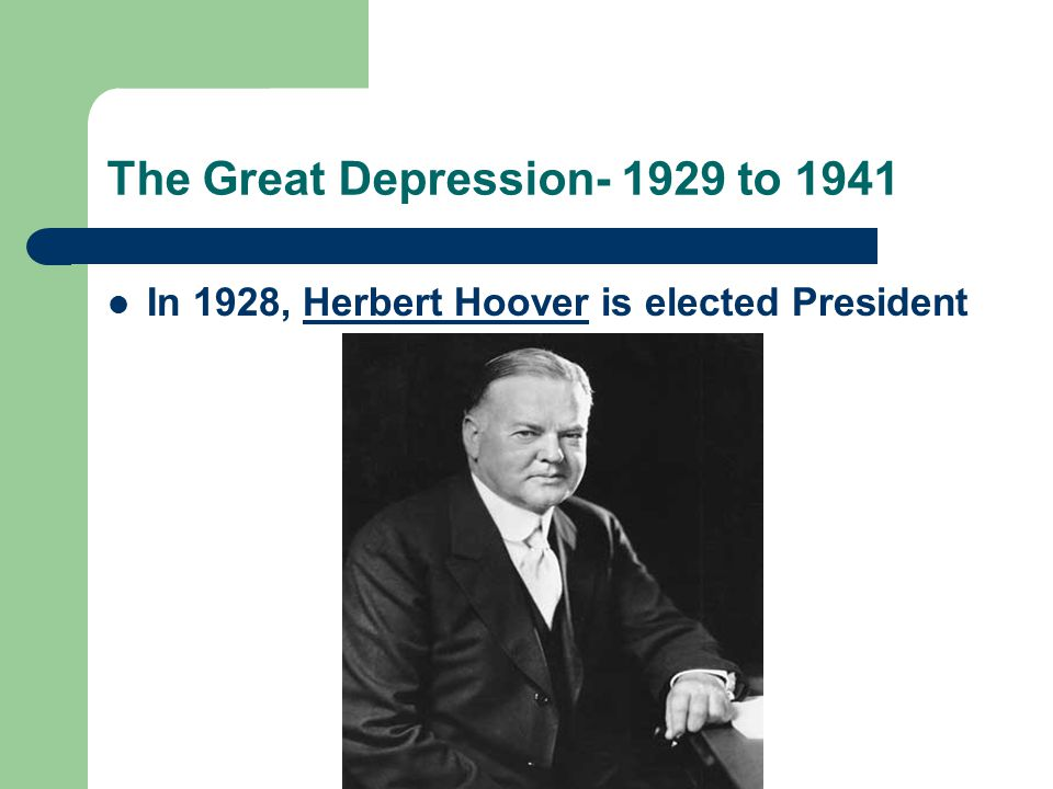 The Great Depression- 1929 to 1941