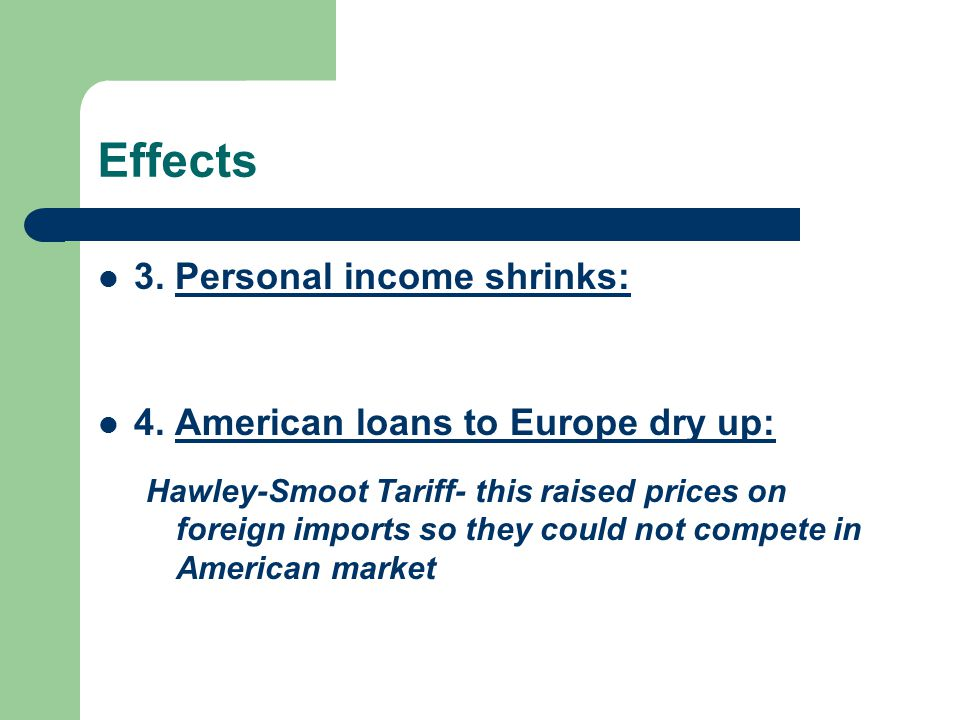 Effects 3. Personal income shrinks: