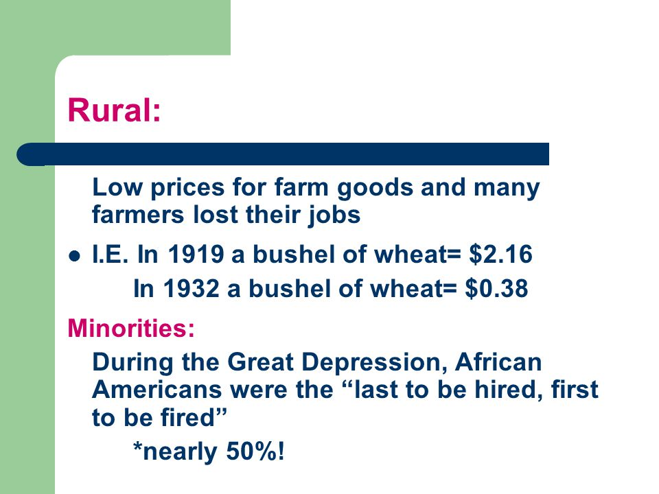 Rural: Low prices for farm goods and many farmers lost their jobs