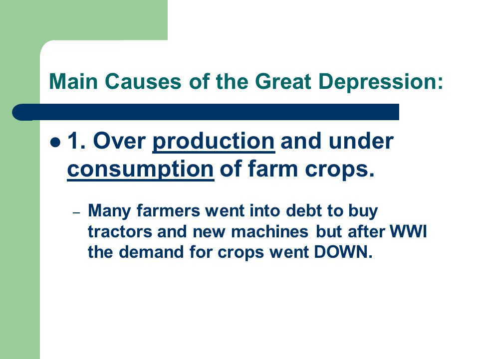 Main Causes of the Great Depression: