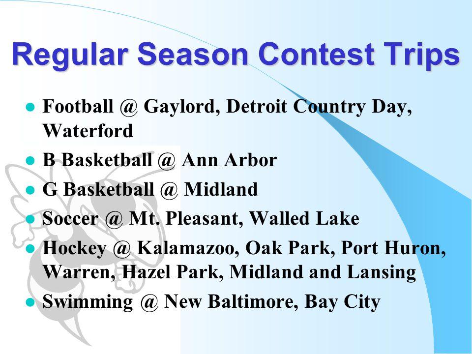 Regular Season Contest Trips