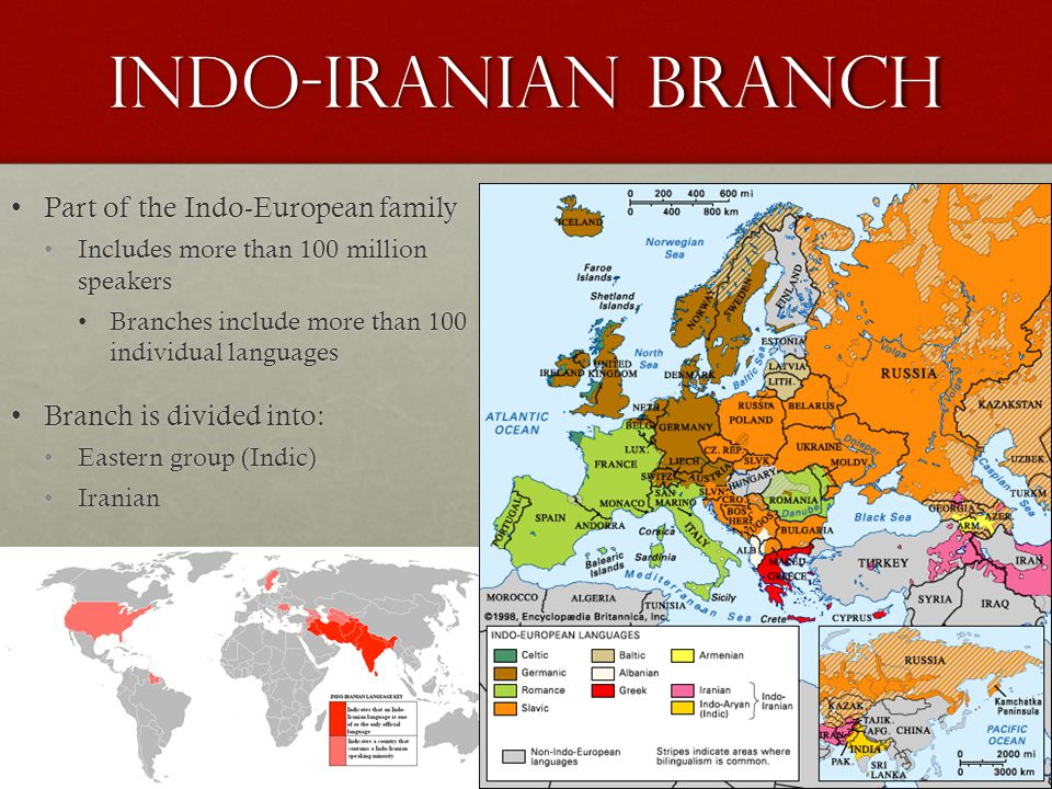 Indo-Iranian Branch Part of the Indo-European family