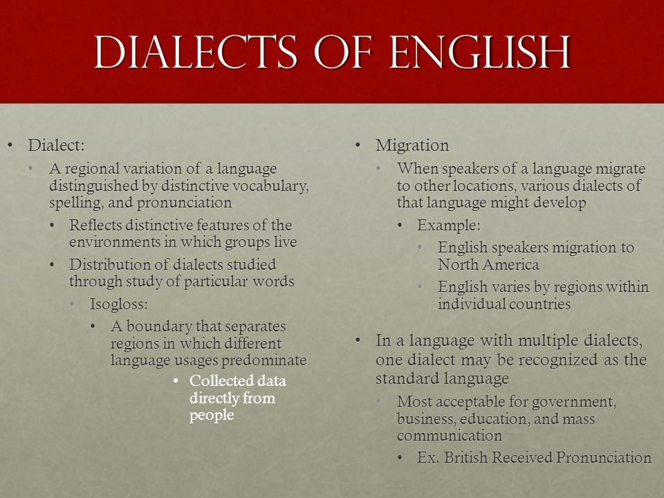 Dialects of English Dialect: Migration