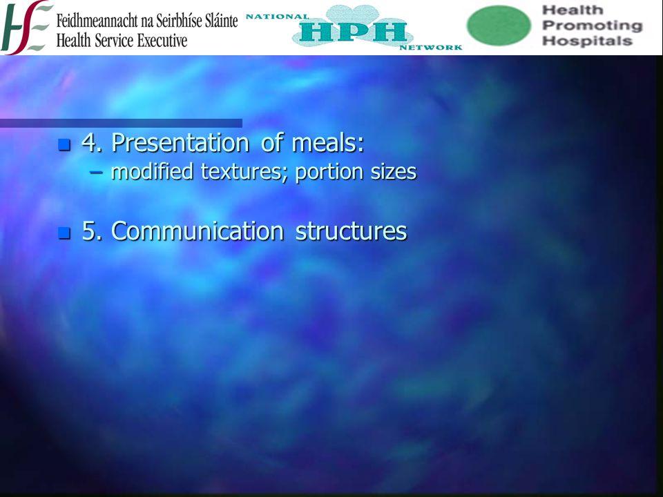 4. Presentation of meals: